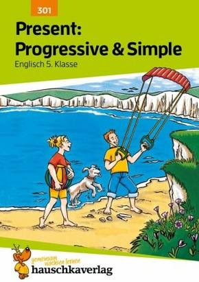 Present: Progressive & Simple, Englisch 5. Klasse