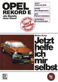 Jetzt helfe ich mir selbst: Opel Rekord E (77-82); Bd.75
