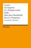 De imperio Cn. Pompei ad Quirites oratio - Rede über den Oberbefehl des Cn. Pompeius