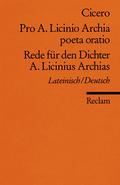 Rede für den Dichter A. Licinius Archias - Pro A. Licinio Archia poeta oratio