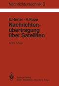 Nachrichtentechnik: Nachrichtenübertragung über Satelliten; Bd.6