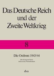 Das Deutsche Reich und der Zweite Weltkrieg: Die Ostfront 1943/44; 8