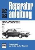BMW 525/528 (6-Zylinder ab August 1973)