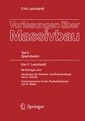 Vorlesungen über Massivbau: Vorlesungen über Massivbau; Tl.5