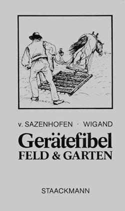 Gerätefibel Feld und Garten