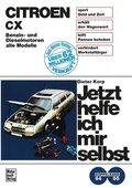Jetzt helfe ich mir selbst; Citroen CX, Benzin- und Dieselmotoren (alle Modelle); Bd.94/95