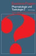 Examens-Fragen: Pharmakologie und Toxikologie - Tl.2