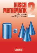 Mathematik, Neuausgabe: Geometrie und Trigonometrie; Bd.2
