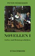 Novellen; Liebes- und Heiratsgeschichten; Bd.1