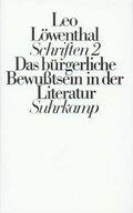 Schriften, 5 Bde. Ln: Das bürgerliche Bewußtsein in der Literatur; Bd.2