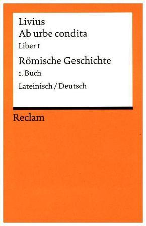 Ab urbe condita - Römische Geschichte - Buch.1