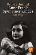 Schnabel, Anne Frank Spur e. Kindes