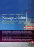 Kurzgeschichten: 255 Kurzgeschichten für Gottesdienst, Schule und Gruppe; Bd.1