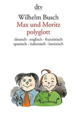 Max und Moritz polyglott