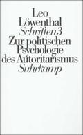 Schriften, 5 Bde. Ln: Falsche Propheten. Zur politischen Psychologie des Autoritarismus; Bd.3
