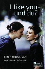 I like you, und du?
