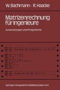 Matrizenrechnung für Ingenieure