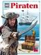 Piraten - Was ist was Bd.71