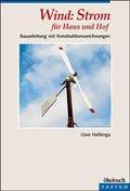 Wind, Strom für Haus und Hof