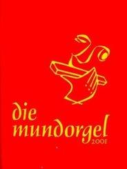 Die Mundorgel 2001, Textheft