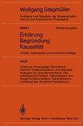 Probleme und Resultate der Wissenschaftstheorie und Analytischen Philosophie, Studienausgabe: Erklärung, Begründung, Kausalität; Bd.1/F - Tl.F