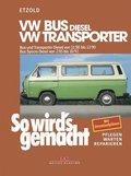 So wird's gemacht: VW Bus Diesel, VW Transporter; Bd.35