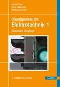 Grundgebiete der Elektrotechnik: Stationäre Vorgänge; 1