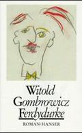 Gesammelte Werke, 13 Bde.: Ferdydurke; 1