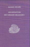 Neugestaltung des sozialen Organismus