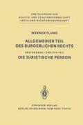 Allgemeiner Teil des Bürgerlichen Rechts: Die juristische Person; Bd.1/2