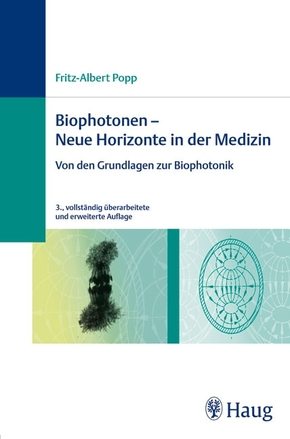 Biophotonen, Neue Horizonte in der Medizin