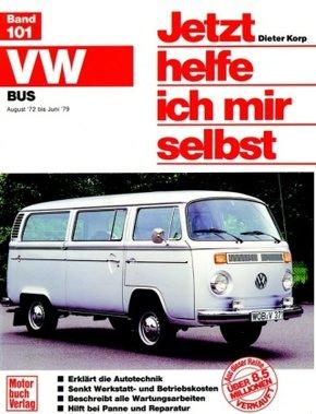 Jetzt helfe ich mir selbst: VW Transporter / Bus (Aug. '72 bis Juni '79, alle Modelle); Band 4/1