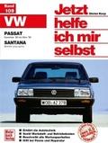 Jetzt helfe ich mir selbst: VW Passat (ab Nov. '80), VW Santana (alle Modelle mit Katalysator ohne Diesel); Bd.109