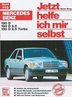 Jetzt helfe ich mir selbst; Mercedes 190 D/190 D 2.5/190 D 2.5 Turbo; Bd.110