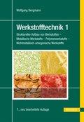 Werkstofftechnik: Grundlagen; Tl.1