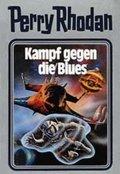 Perry Rhodan - Kampf gegen die Blues