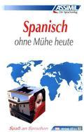 Assimil Spanisch ohne Mühe heute: Lehrbuch