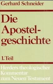 Herders theologischer Kommentar zum Neuen Testament m. Suppl.-Bdn.: Die Apostelgeschichte - Tl.1