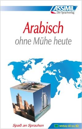 Assimil Arabisch ohne Mühe heute: Lehrbuch