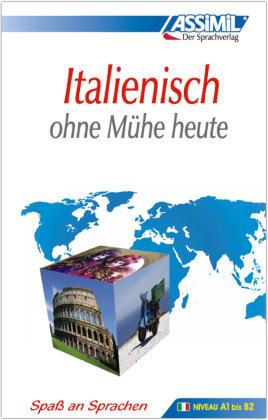 ASSiMiL Italienisch ohne Mühe heute: Lehrbuch