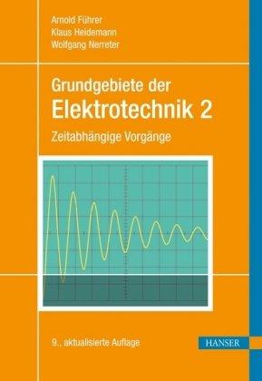Grundgebiete der Elektrotechnik: Zeitabhängige Vorgänge; 2