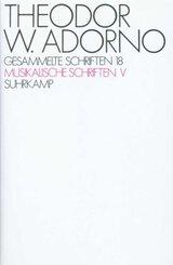 Gesammelte Schriften: Musikalische Schriften; Bd.18 - Tl.5