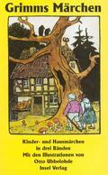 Märchen, Jubiläumsausgabe der Kindermärchen und Hausmärchen, 3 Bde.
