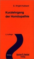 Kurzlehrgang der Homöopathie