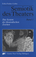 Semiotik des Theaters: Das System der theatralischen Zeichen; Bd.1