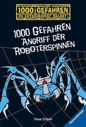 1000 Gefahren, Angriff der Roboterspinnen