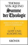 Summe der Theologie, 3 Bde.: Gott und Schöpfung; 1