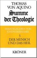 Summe der Theologie, 3 Bde.: Der Mensch und das Heil; 3