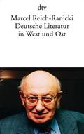 Deutsche Literatur in West und Ost