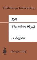 Theoretische Physik auf der Grundlage einer allgemeinen Dynamik - Tl.1A